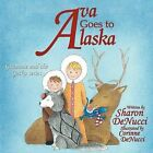 Ava Goes to Alaska: Grammie and the Gecko Series by Sharon DeNucci (Paperback, 2012)