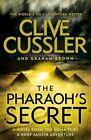 The Pharaoh's Secret by Graham Brown, Clive Cussler (Hardback, 2015)