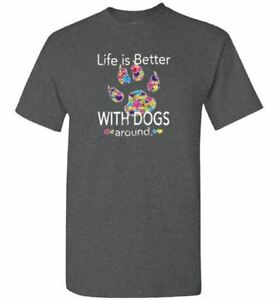 Life-Is-Better-With-dogs-Around-Shirt-Gift-for-Dog-Lovers-Youth-Adult-Sizes