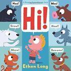 Hi! by Ethan Long (Board book, 2015)
