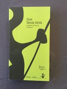 GUIA SENDA VERDE senders de la provincia de VALENCIA - guía