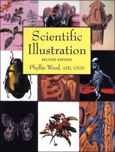 Scientific Illustration : A Guide to Biological, Zoological, and Medical Renderi