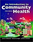 An Introduction to Community Health by James F. McKenzie, Robert R. Pinger, Jerome E. Kotecki (Hardback, 2006)