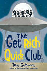 The Get Rich Quick Club by Dan Gutman (Hardback, 2006)