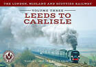The London, Midland and Scottish Railway Volume 3 Leeds to Carlisle: Volume 3 by Martin Loader, Stanley C. Jenkins (Paperback, 2016)