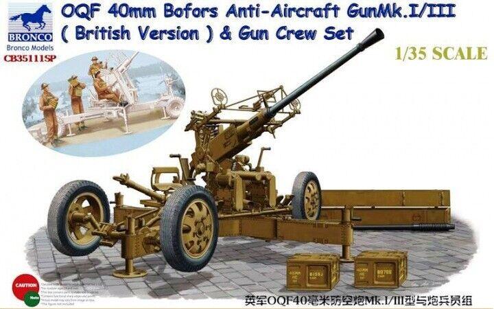 Bronco 1 35 OQF 40mm Bofors Anti-Aircraft Gun Mk.I III (British Version) w crew