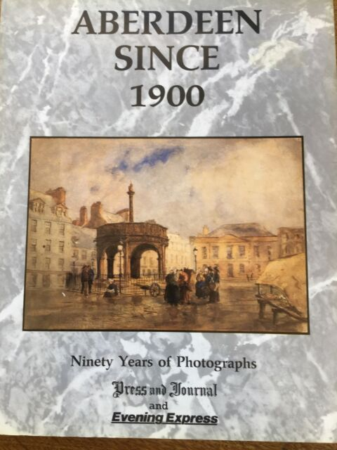 Aberdeen Since 1900: Ninety Years of Photographs by Paul Harris (Paperback,...
