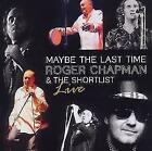 Maybe The Last Time-Live von Roger Chapman (2011)