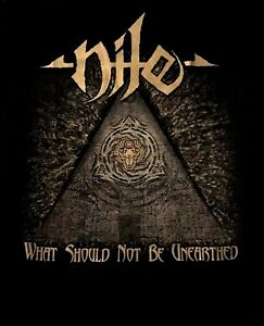NILE-cd-cvr-WHAT-SHOULD-NOT-BE-UNEARTHED-Official-2017-TOUR-SHIRT-XL-new