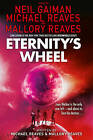 Eternity's Wheel by Neil Gaiman, Michael Reaves (Paperback, 2015)