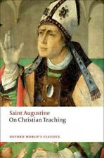 Oxford World's Classics: On Christian Teaching by Saint Augustine (2008, Paperback)