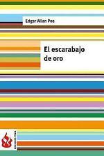 Ediciones Fénix: El Escarabajo de Oro : (low Cost). Edición Limitada by Edgar...