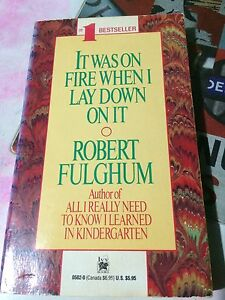 It-Was-on-Fire-When-I-Lay-Down-on-It-by-Robert-Fulghum