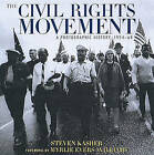 The Civil Rights Movement: A Photographic History, 1954-68 by Steven Kasher (Paperback, 1996)