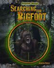 Searching for Bigfoot by Jennifer Rivkin (Hardback, 2014)