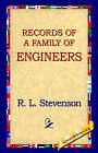 Records of a Family of Engineers by Robert Louis Stevenson, R L Stevenson (Hardback, 2006)