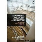 Experimental Philosophy, Rationalism, and Naturalism: Rethinking Philosophical Method by Taylor & Francis Ltd (Paperback, 2015)
