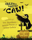 Crowlyle Finds His Caw by Marcia Pezzella, Vic Sbarbaro, Sandy Deross (Paperback / softback, 2010)
