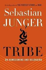 Tribe : On Homecoming and Belonging by Sebastian Junger (2016, Hardcover)
