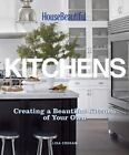 House Beautiful Kitchens : Creating a Beautiful Kitchen of Your Own by Lisa Cregan (2012, Hardcover)