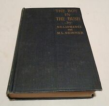 THE BOY IN THE BUSH HC/1924 1st Ed. D. Lawrence & M. Skinner Fiction Books - J