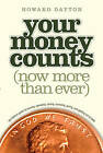Your Money Counts: The Biblical Guide to Earning, Spending, Saving, Investing, Giving, and Getting Out of Debt by Howard L Dayton Jr (Paperback / softback)