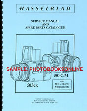 Hasselblad Repair Manual for 500CM, 500C/M, 503cx, 501C, 503cxi
