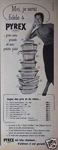 PUBLICITE-1957-MOI-JE-SERAI-FIDELE-A-PYREX-GRANDS-ET-PETITS-PLATS-ADVERTISING