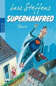Supermanfred von Lars Steffens (2013, Taschenbuch) - Syke, Deutschland - Supermanfred von Lars Steffens (2013, Taschenbuch) - Syke, Deutschland