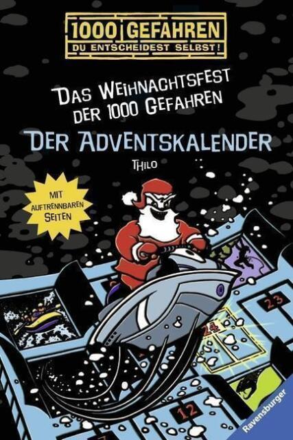 Der Adventskalender - Das Weihnachtsfest der 1000 Gefahren von Thilo