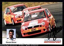 Daniel Bauer TOP AK Orig. Sign. Motorsport +A 61909
