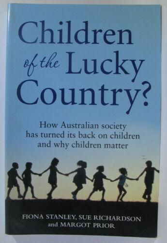 1 of 1 - #VW12,, Fiona J Stanley, Sue Richardson, Margot R Prior CHILDREN OF THE LUCKY...