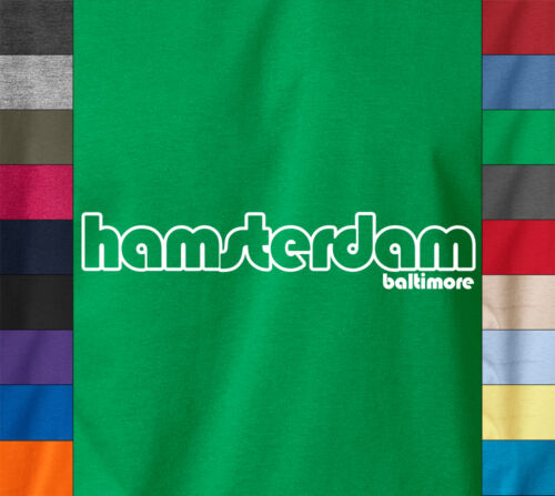 HAMSTERDAM T-Shirt Baltimore Maryland HBO The Wire Police TV 100/% Ringspun Tee