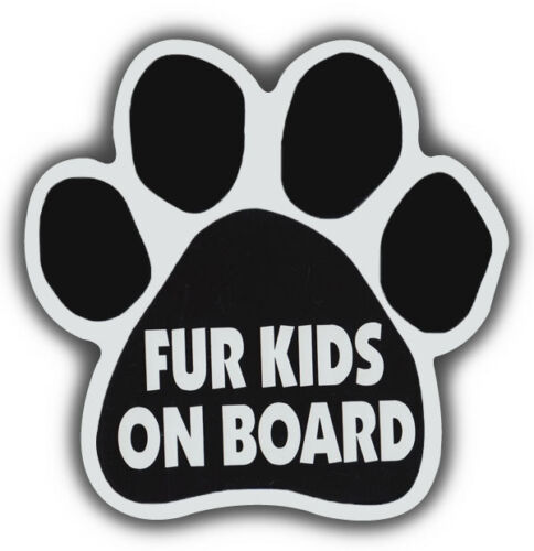 FUR KIDS ON BOARDCars Refrigerators Trucks Dog Paw Shaped Magnets