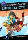 The Desperate Case of the Diamond Chip by Pendred Noyce (Paperback, 2012)