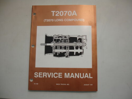 Mack Truck T2070A T2070 Long Compound Transmission Shop Service Repair Manual