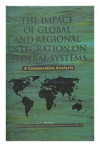 The Impact of Global and Regional Integration on Federal Systems: a...