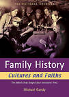 Family History Cultures and Faiths: Expert Advice to Speed Up Your Search by Michael Gandy (Paperback, 2007)