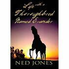 Life With a Thoroughbred Named Evander 9781448903870 Hardcover