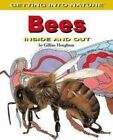 Bees: Inside and Out by Gillian Houghton (Hardback, 2004)