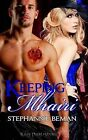 Keeping Mhairi by Stephannie Beman (Paperback / softback, 2013)