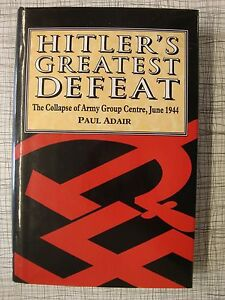 Hitler-039-s-Greatest-Defeat-Collapse-Of-Army-Group-Centre-Moscow-Vitebsk-Minsk