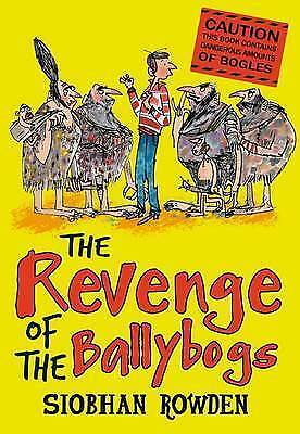 1 of 1 - The Revenge of the Ballybogs, Rowden, Siobhan, Very Good condition, Book