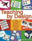 Teaching by Design: Using Your Computer to Create Materials for Students with Learning Difficulties by Kimberley S. Voss (Paperback, 2005)