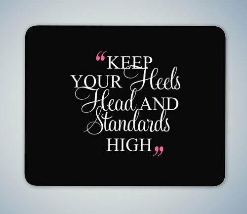 HEELS HEAD HIGH FAMOUS QUOTE MOUSE MAT MOUSE PAD COMPUTER PC GAMING GIFT