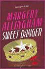 Sweet Danger by Margery Allingham (Paperback, 2004)