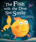 The Fish with the Deep Sea Smile by Margaret Wise Brown (Hardback, 2013)