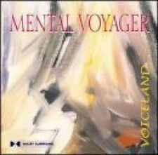MENTAL VOYAGER - VOICELAND - 7 TRACK MUSIC CD - LIKE NEW - E551