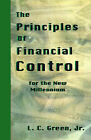 The Principles of Financial Control for the New Millennium by Leslie C Green (Paperback / softback, 1998)