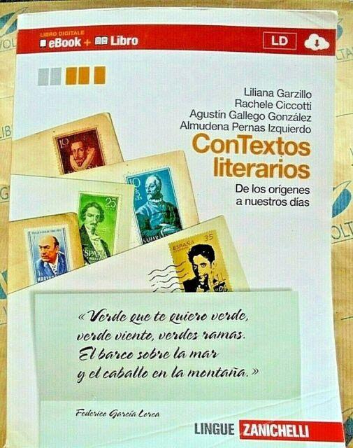 CONTEXTOS LITERARIOS VOLUME UNICO - L.GARZILLO R.CICCOTTI e altri - ZANICHELLI